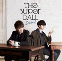 Second 初回限定盤|The Super Ball
