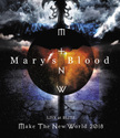 LIVE at BLITZ ~Make The New World Tour 2018~|Mary's Blood