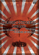 CLASSIC LOUDNESS LIVE2009 JAPAN TOUR The Birthday Eve‐THUNDER IN THE EAST
