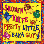 PRETTY LITTLE BAKA GUY (SHM-CD)