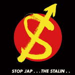 THE STALIN / STOP JAP