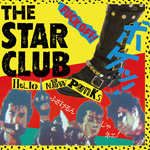 THE STAR CLUB / HELLO NEW PUNKS