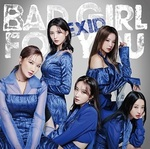 Bad Girl For You 初回限定盤B
