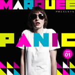 MARQUEE presents PANIC Level.01