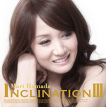 INCLINATIONⅢ